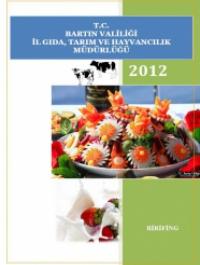 Bartın İl Gıda, Tarım ve Hayvancılık Müdürlüğü 2012 Brifing