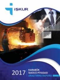 Karabük İş Gücü Piyasası Araştırma Raporu