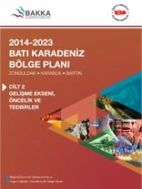 2014-2023 Batı Karadeniz Bölge Planı Gelişme Ekseni, Öncelik ve Tedbirler