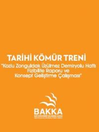 Kozlu Zonguldak Üzülmez Demiryolu Hattı Fizibilite Raporu ve Konsept Geliştirme Çalışması