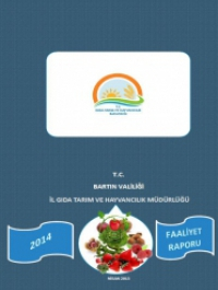 Bartın İl Gıda, Tarım ve Hayvancılık Müdürlüğü 2014 Yılı Faaliyet Raporu