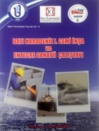 Batı Karadeniz Gemi İnşa ve Entegre Sanayii Sektör Analizi
