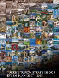 Türkiye Turizm Stratejisi 2023 Eylem Planı 2007-2013