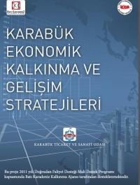 Karabük Ekonomik Kalkınma ve Gelişim Stratejileri