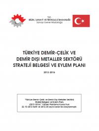 Türkiye Demir-Çelik ve Demir Dışı Metaller Sektörü Strateji Belgesi ve Eylem Planı