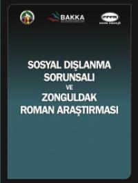 Sosyal Dışlanma Sorunsalı ve Zonguldak Roman Araştırması