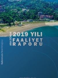 2019 Yılı Ara Dönem Faaliyet Raporu