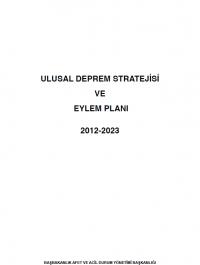 Ulusal Deprem Stratejisi ve Eylem Planı 2012-2023