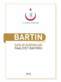 Bartın Sağlık Kurumları 2015 Faaliyet Raporu