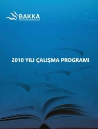 Batı Karadeniz Kalkınma Ajansı 2010 Yılı Çalışma Programı