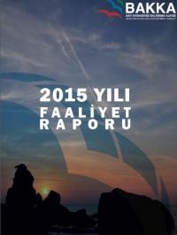 BAKKA 2015 Yılı Faaliyet Raporu