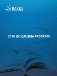 Batı Karadeniz Kalkınma Ajansı 2016 Yılı Çalışma Programı