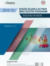 Batı Karadeniz Kalkınma Ajansı 2018 Küçük Ölçekli Altyapı MDP Başvuru Rehberi
