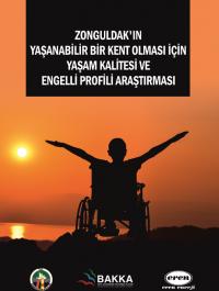 Zonguldak'ın Yaşam Kalitesi ve Engelli Profili Araştırması